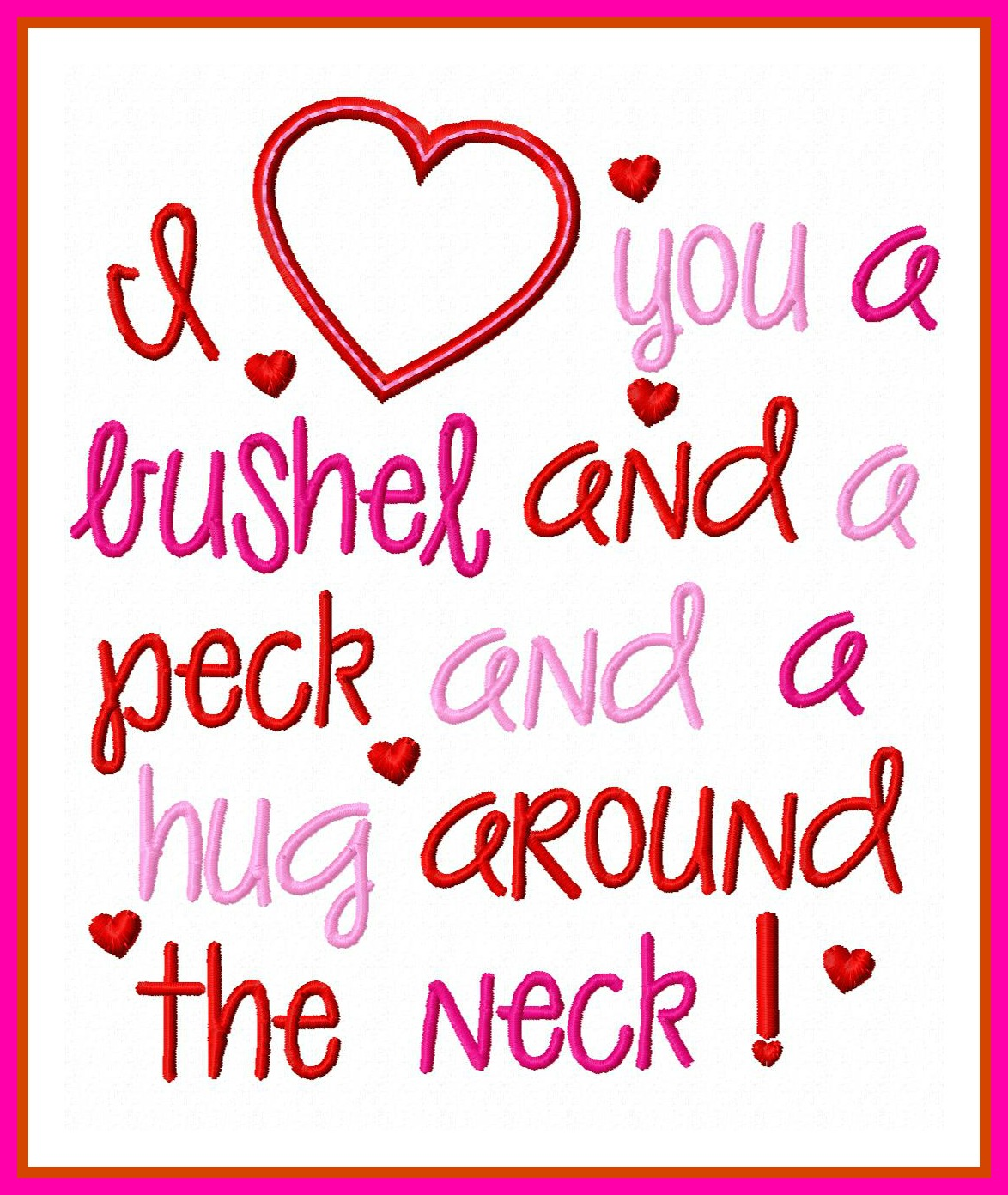 Love you a bushel and a peck saying