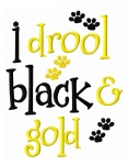 I Drool Black and Gold