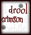 I Drool Crimson & White