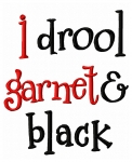 I Drool Garnet and Black