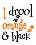 I Drool Orange and Black