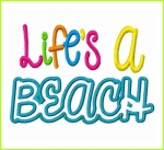 Life's A Beach Applique Saying